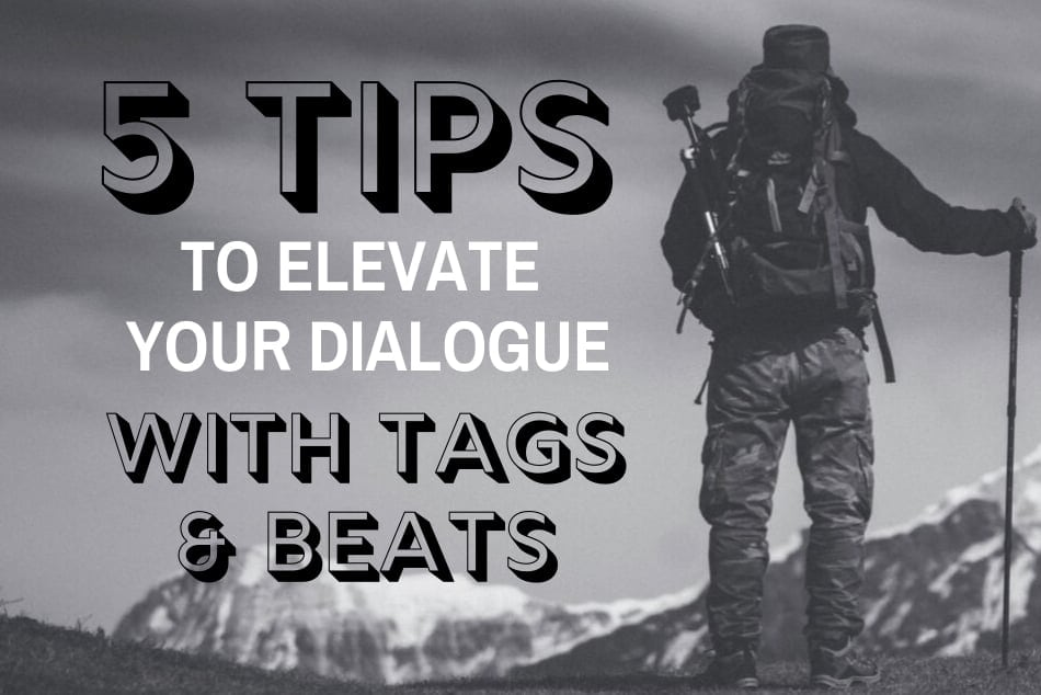 "Tips for using ""Tags"" and ""Beats"" to improve your dialogue."