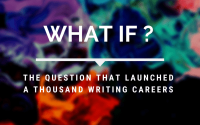 """What If…?"" The Question That Launched a Thousand Writing Careers"