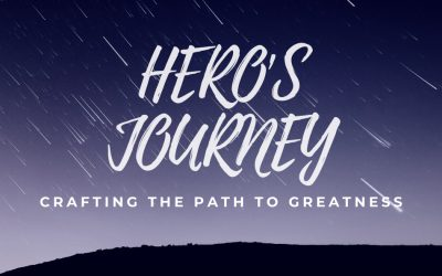 HERO'S JOURNEY: Crafting the Path to Greatness