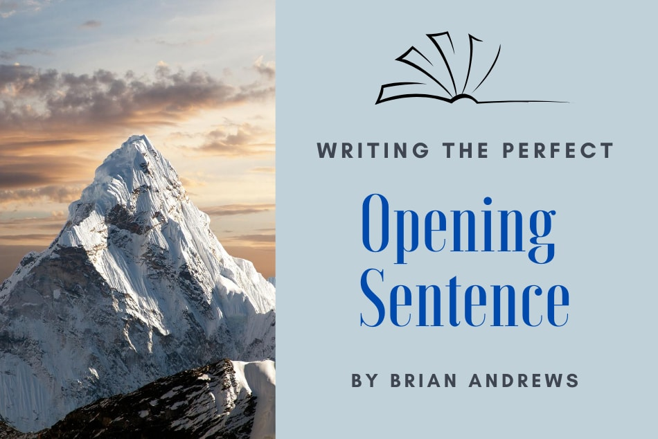 How to Write A Powerful, Enticing, Intriguing, Amazing Opening Line For Your Novel