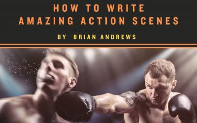 How to Write Amazing Action Scenes (Part 1 of 2)